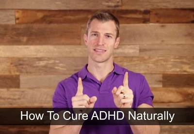 How To Cure ADHD Naturally