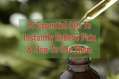 15 Essential Oils To Instantly Relieve Pain And How To Use Them