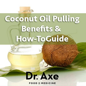 Coconut Oil Pulling Benefits & How-To Guide