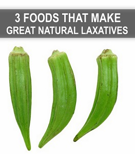 3 Foods That Make Great Natural Laxatives