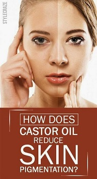 How Does Castor Oil Reduce Skin Pigmentation