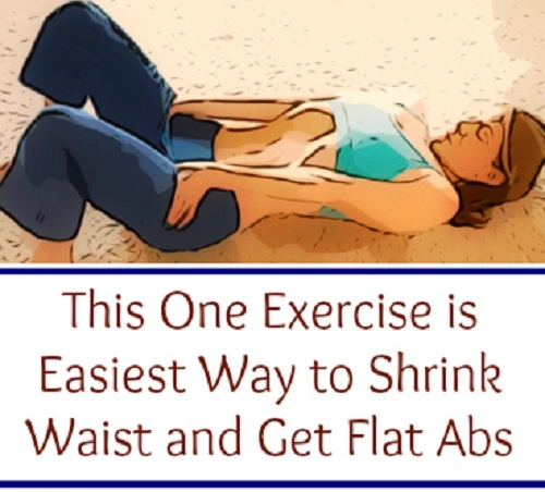This Exercise is Easiest Way to Shrink Waist and Get Flat Abs