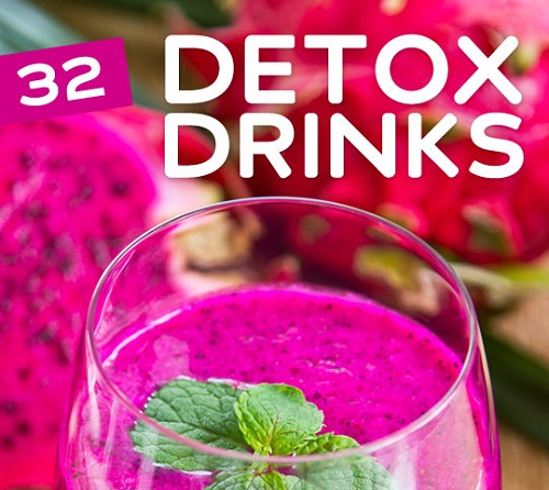 32 Detox Drinks for Cleansing & Weight Loss