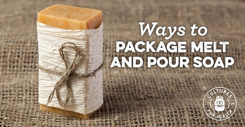 Ways To Packages Melt & Pour Soaps