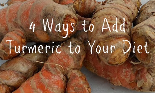 Ways to Add Turmeric to Your Diet